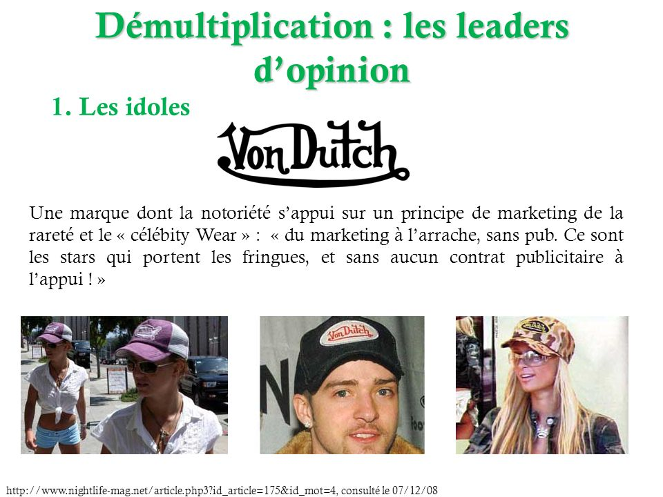 Démultiplication : les leaders d'opinion