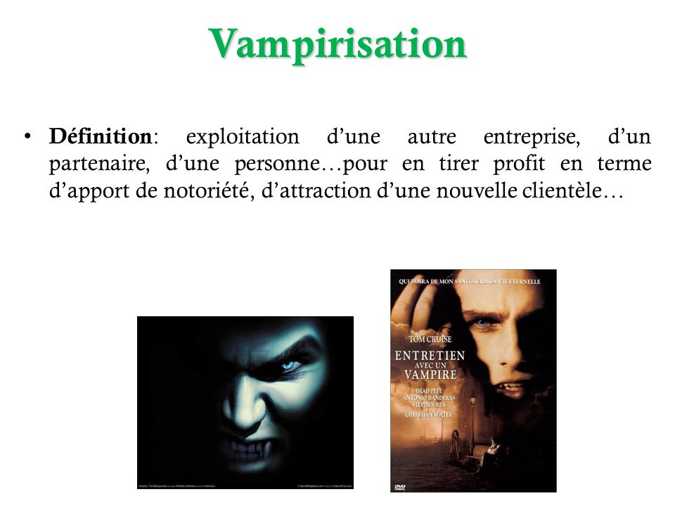 Vampirisation