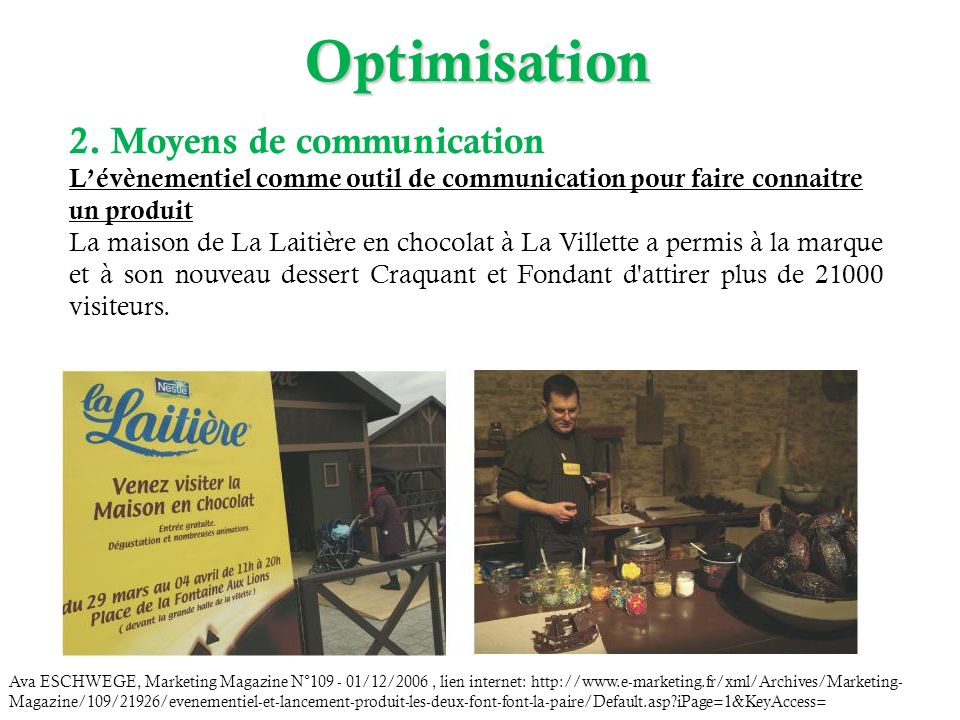 Optimisation 2. Moyens de communication