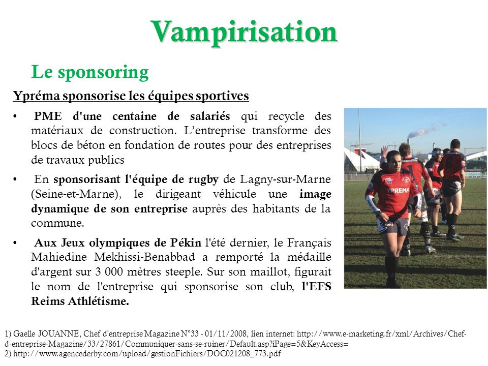 Vampirisation Le sponsoring Ypréma sponsorise les équipes sportives