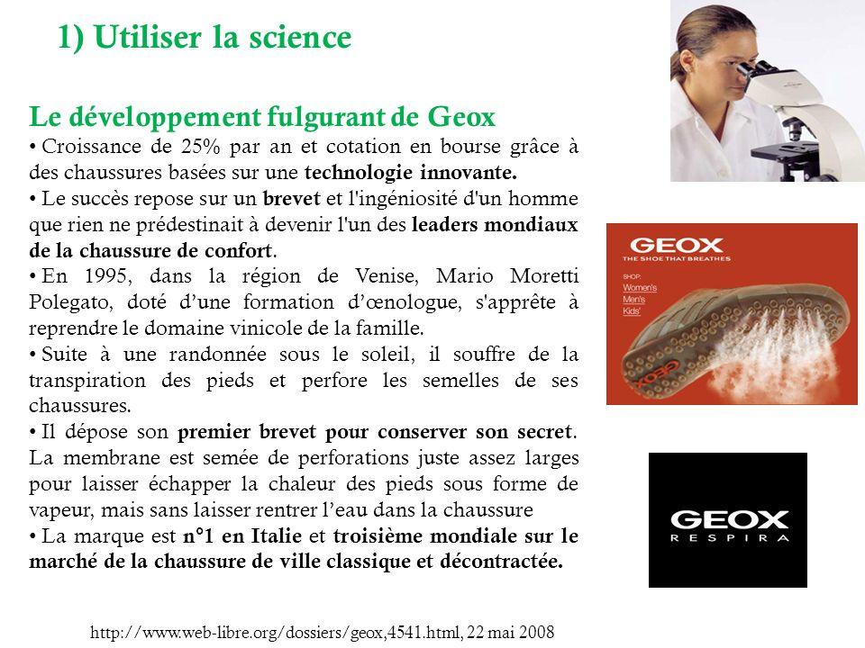 1) Utiliser la science Le développement fulgurant de Geox