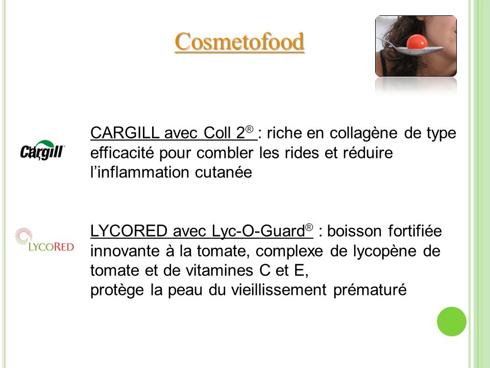 Cosmetofood CARGILL avec Coll 2® : riche en collagène de type II, efficacité pour combler les rides et réduire.