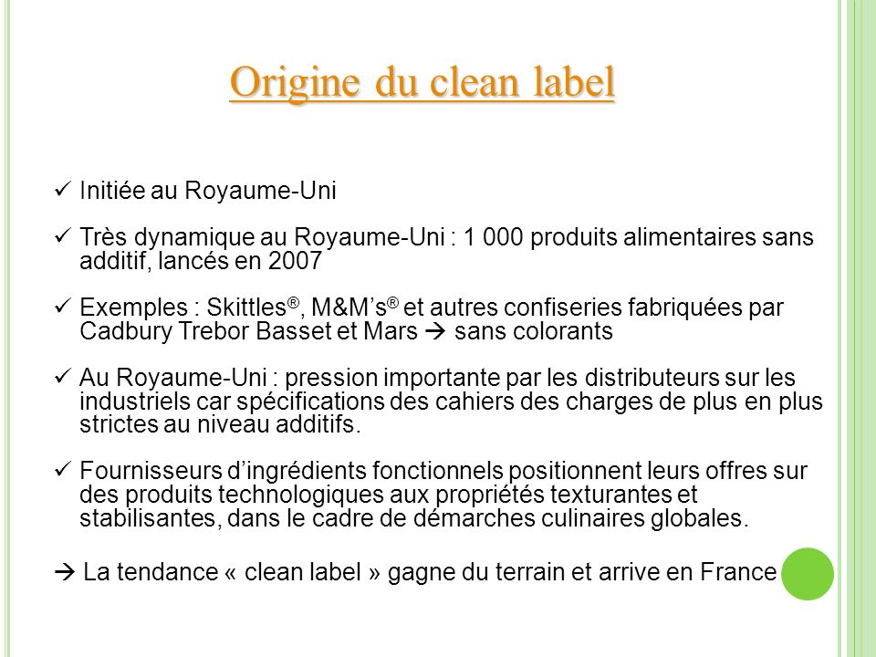 Origine du clean label Initiée au Royaume-Uni