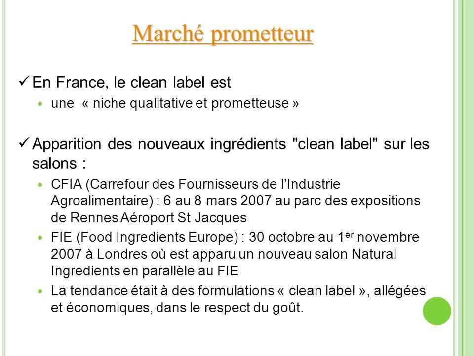Marché prometteur En France, le clean label est