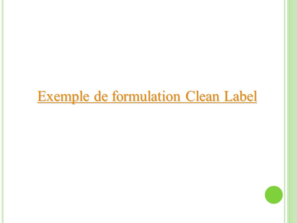Exemple de formulation Clean Label