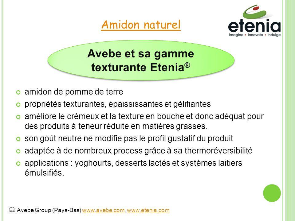 Avebe et sa gamme texturante Etenia®