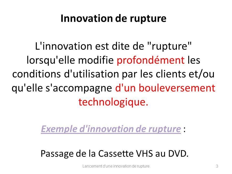 Lancement d une innovation de rupture