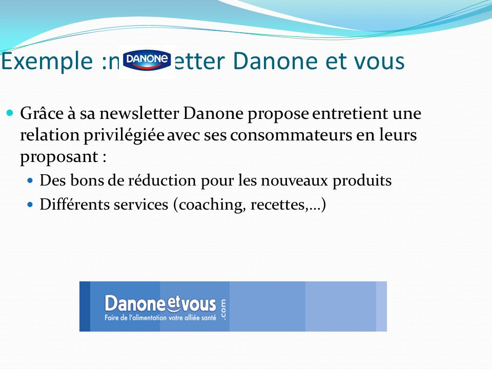 Exemple :newsletter Danone et vous