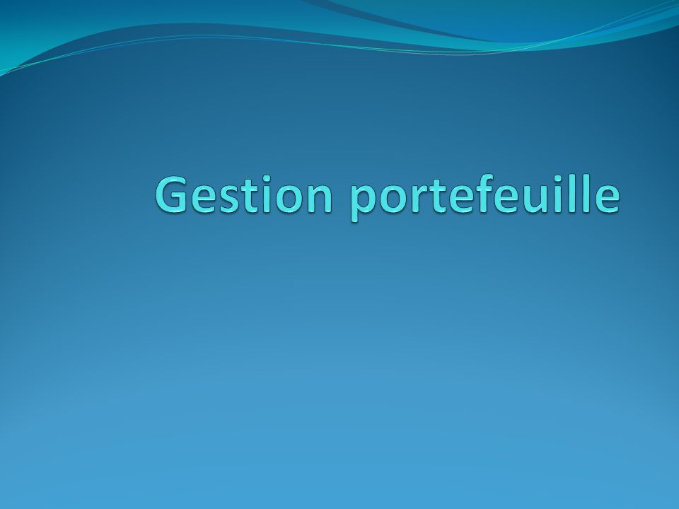 Gestion portefeuille
