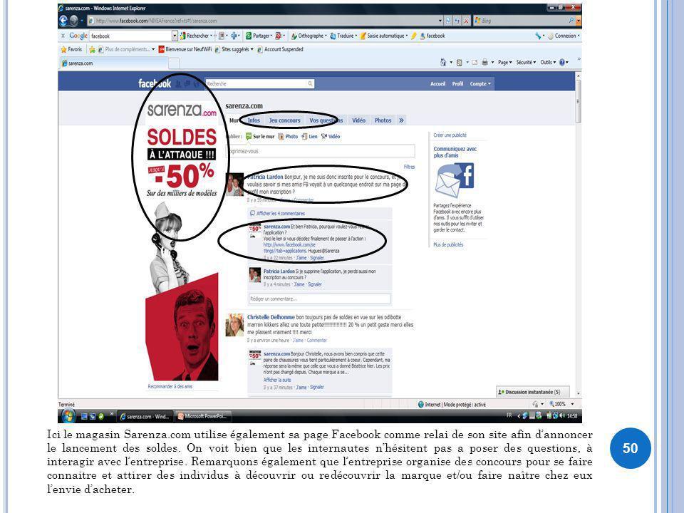 Ici le magasin Sarenza.com utilise également sa page Facebook comme relai de son site afin d'annoncer le lancement des soldes.