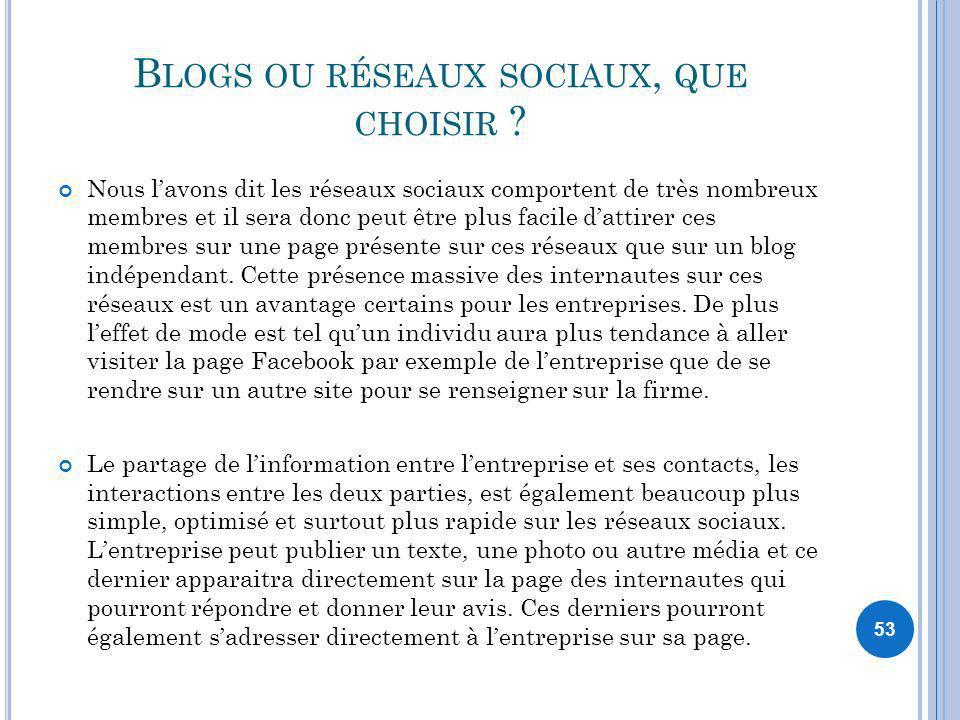 Blogs ou réseaux sociaux, que choisir