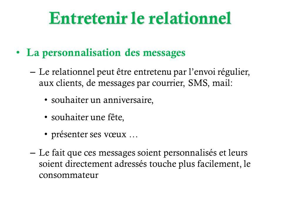 Entretenir le relationnel