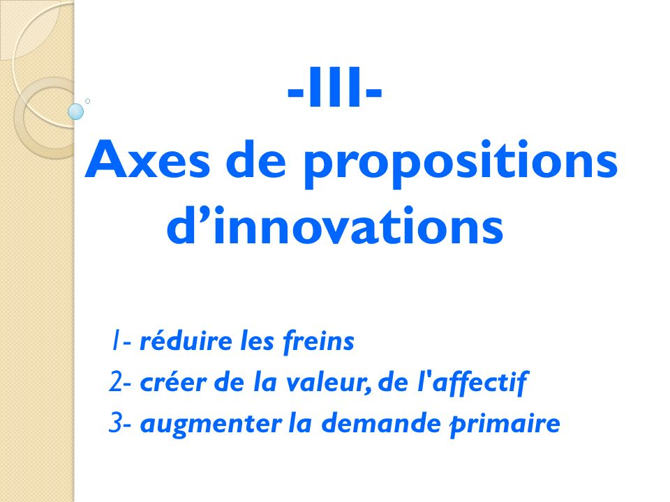 -III- Axes de propositions d'innovations