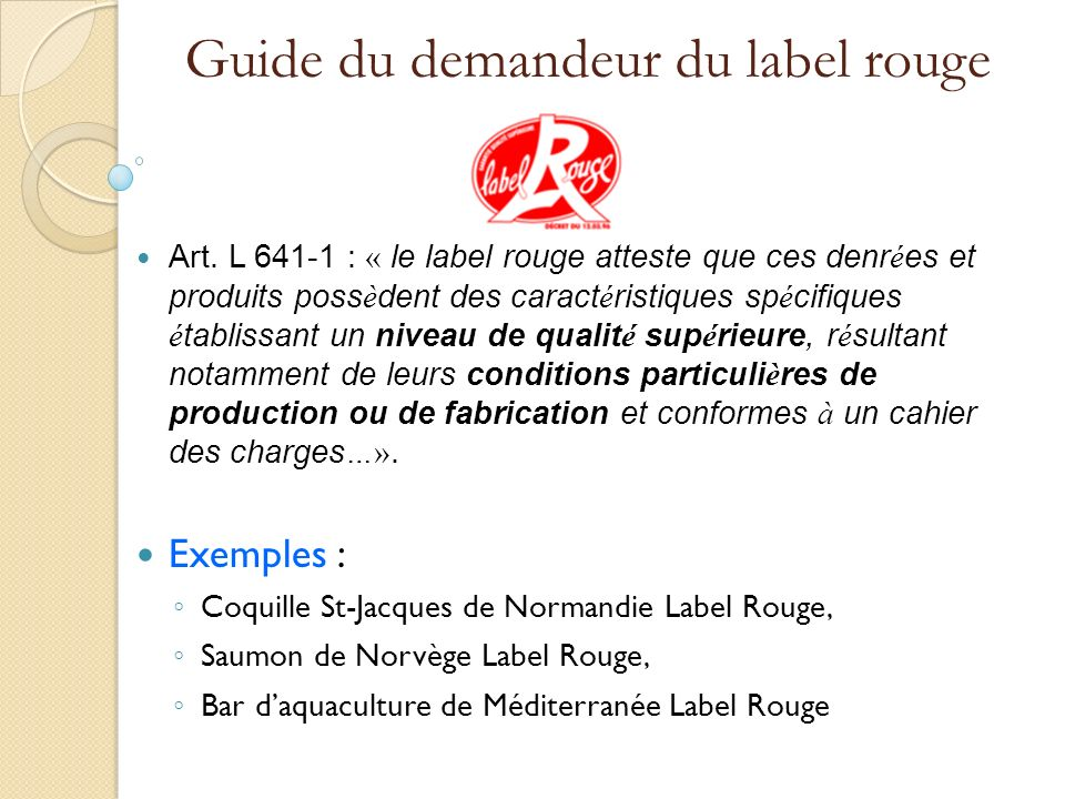 Guide du demandeur du label rouge