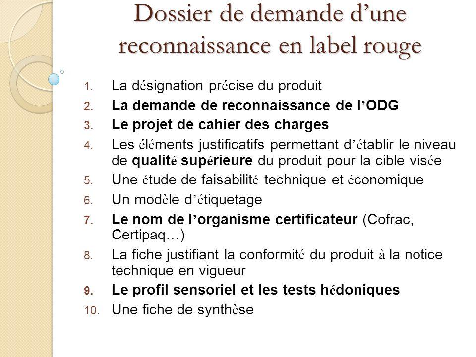 Dossier de demande d'une reconnaissance en label rouge