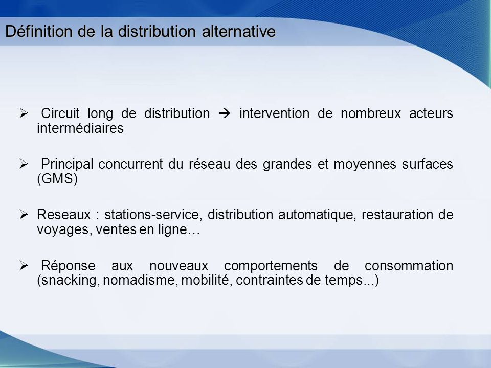 Définition de la distribution alternative