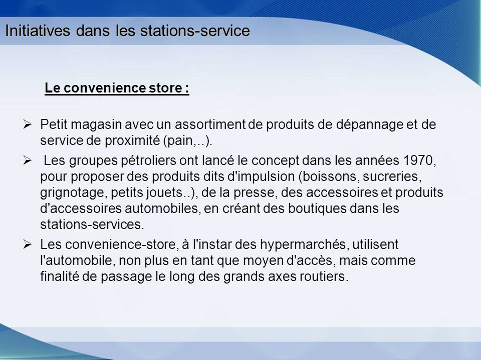 Initiatives dans les stations-service