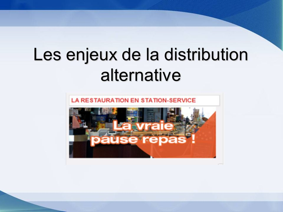Les enjeux de la distribution alternative
