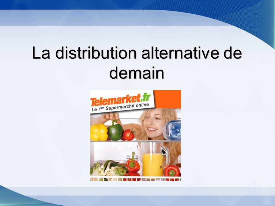 La distribution alternative de demain