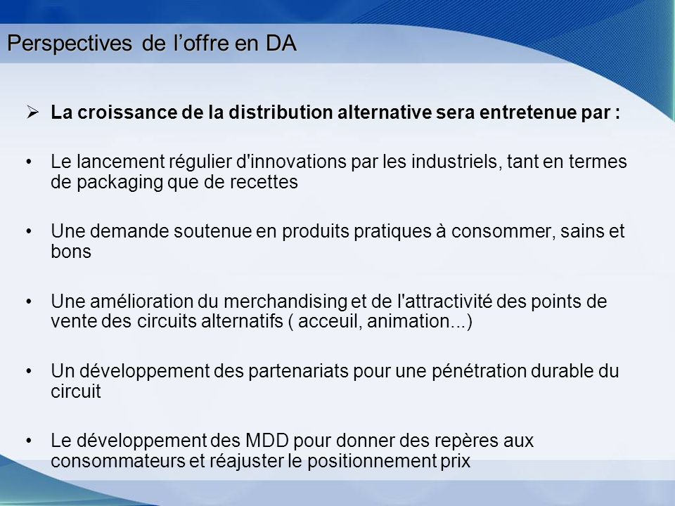 Perspectives de l'offre en DA