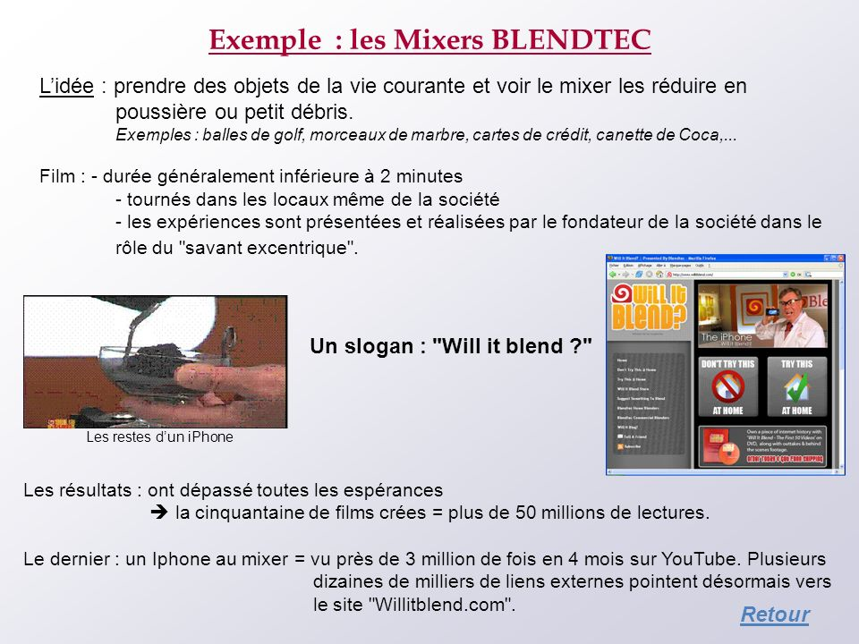 Exemple : les Mixers BLENDTEC