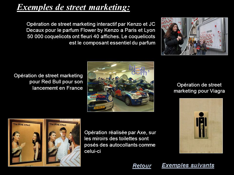 Exemples de street marketing: