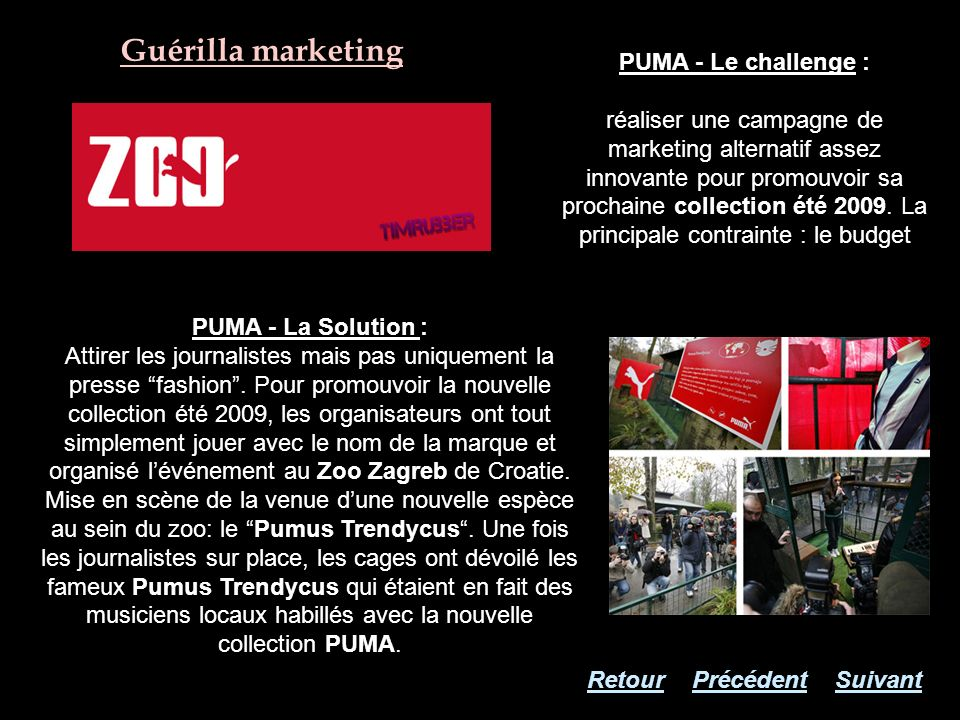 Guérilla marketing PUMA - Le challenge :