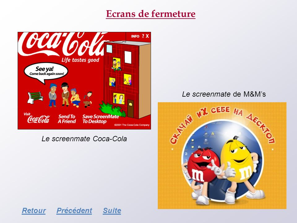 Ecrans de fermeture Le screenmate de M&M's Le screenmate Coca-Cola