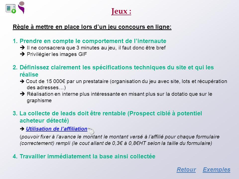 Jeux : Règle à mettre en place lors d'un jeu concours en ligne: Prendre en compte le comportement de l'internaute.