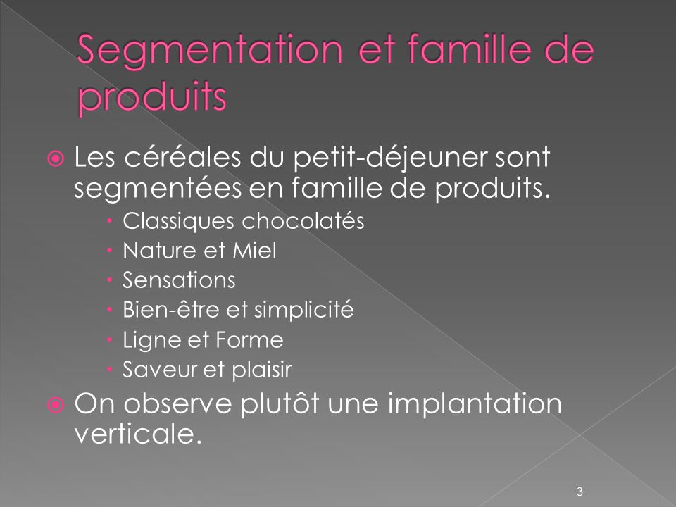 Segmentation et famille de produits