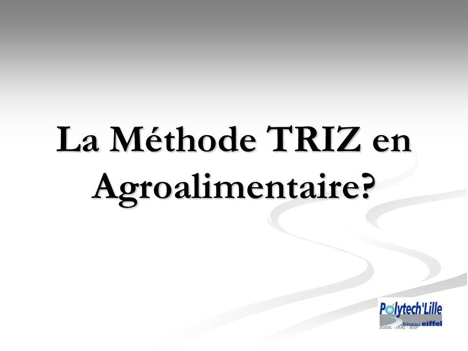La Méthode TRIZ en Agroalimentaire