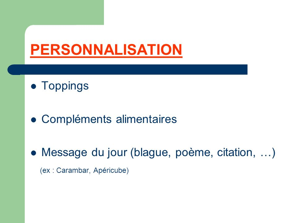 PERSONNALISATION Toppings Compléments alimentaires