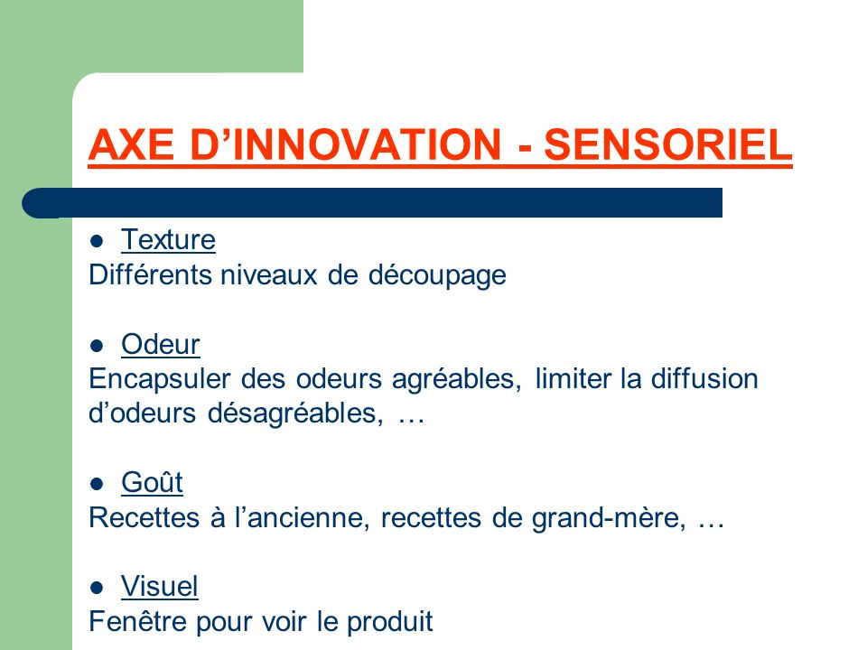 AXE D'INNOVATION - SENSORIEL