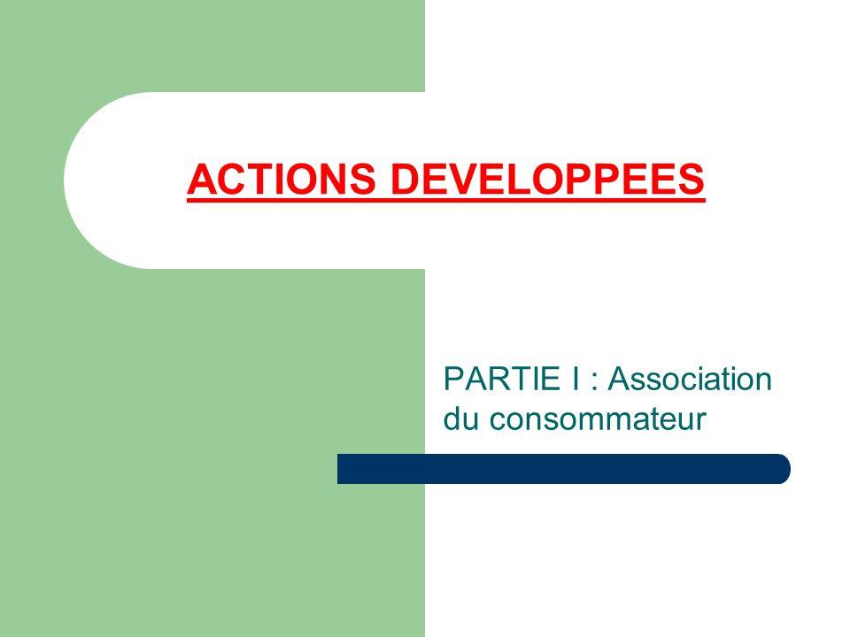 PARTIE I : Association du consommateur
