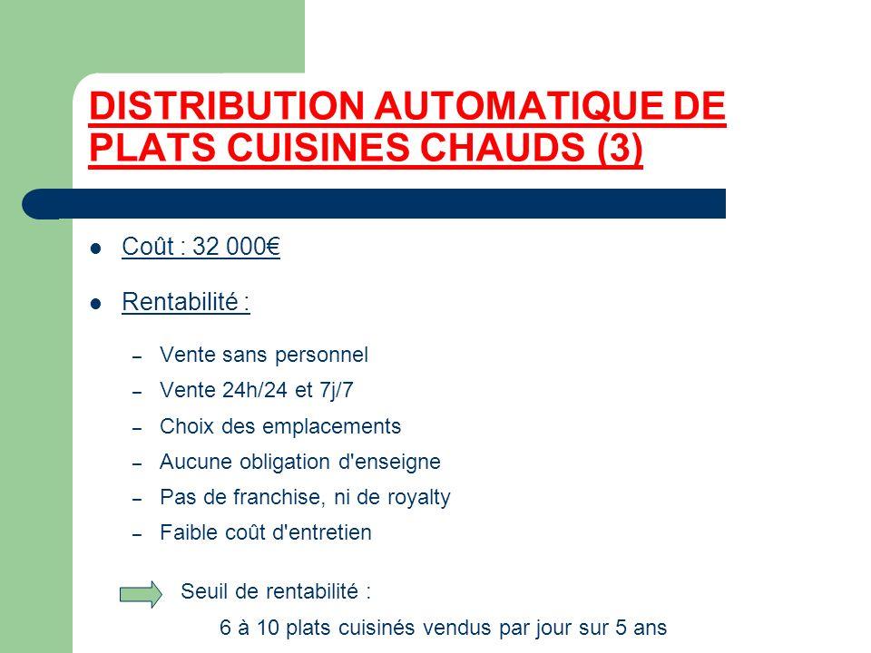 DISTRIBUTION AUTOMATIQUE DE PLATS CUISINES CHAUDS (3)