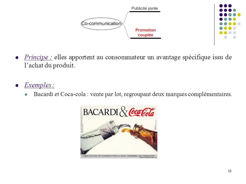Principe : elles apportent au consommateur un avantage spécifique issu de l'achat du produit.