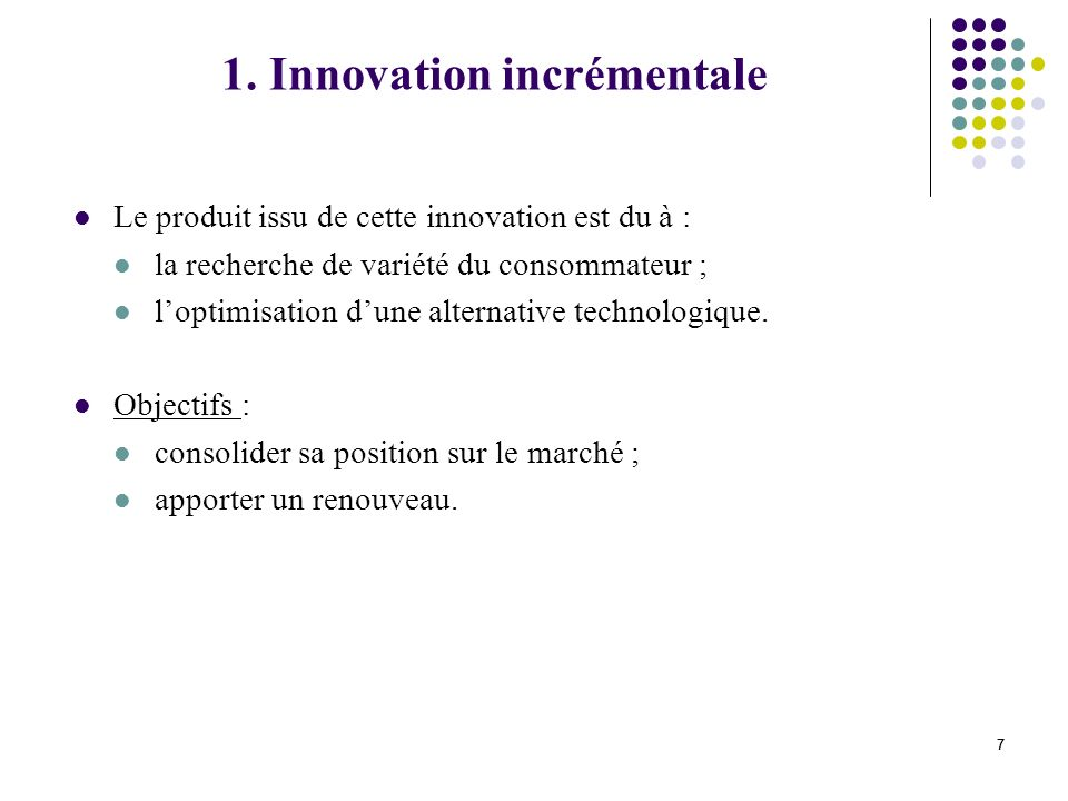 1. Innovation incrémentale