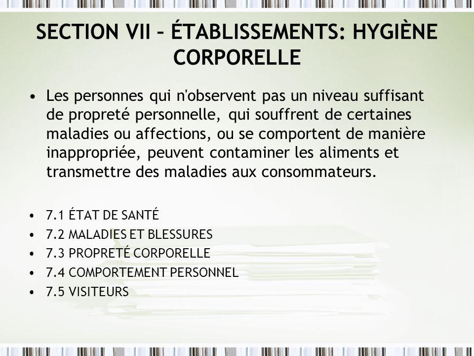 SECTION VII – ÉTABLISSEMENTS: HYGIÈNE CORPORELLE