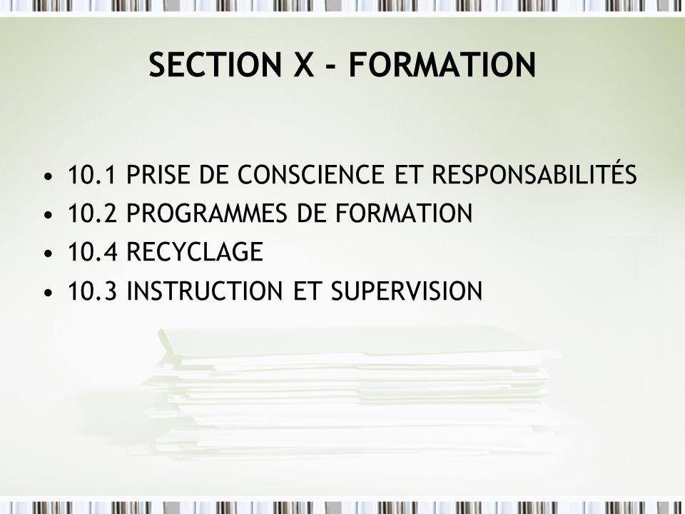 SECTION X - FORMATION 10.1 PRISE DE CONSCIENCE ET RESPONSABILITÉS