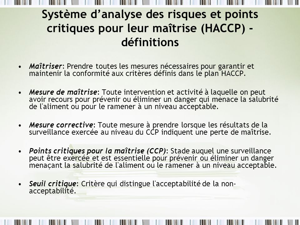 Système d'analyse des risques et points critiques pour leur maîtrise (HACCP) - définitions