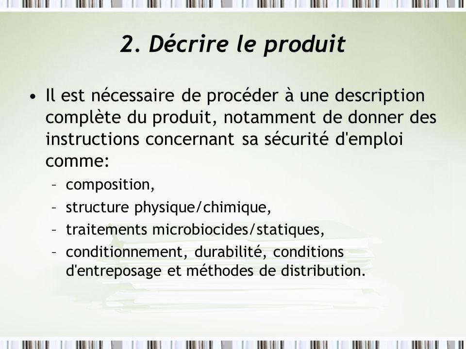 2. Décrire le produit