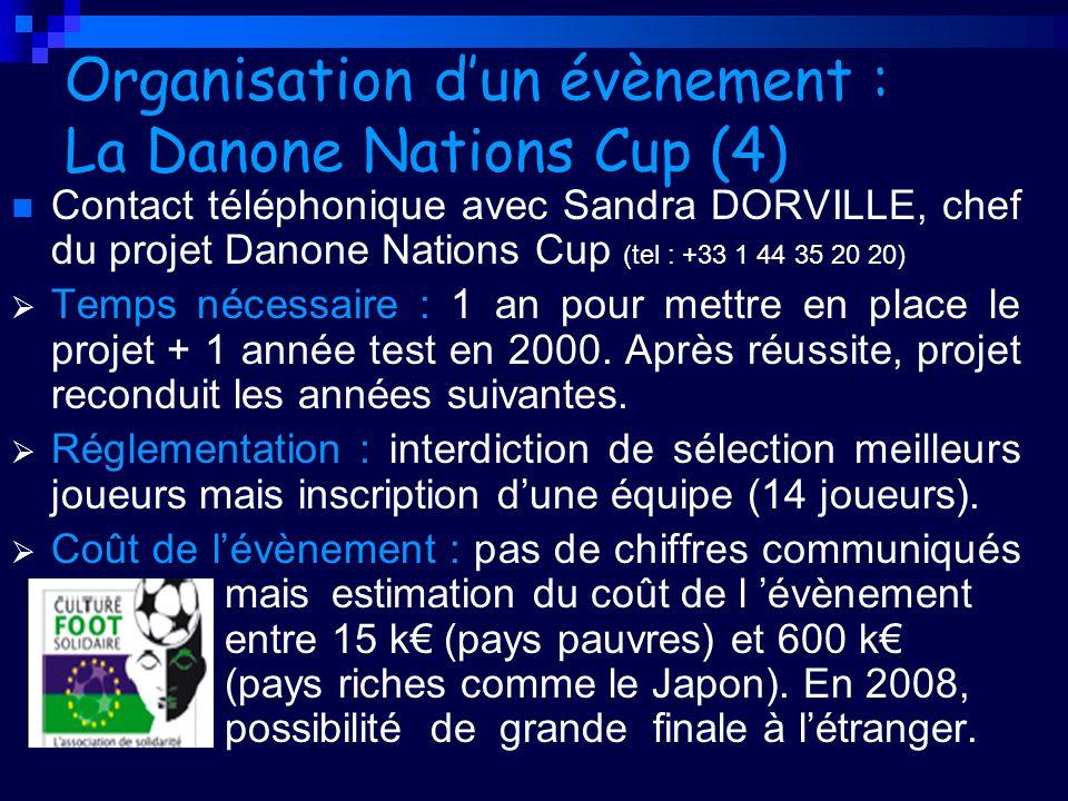 Organisation d'un évènement : La Danone Nations Cup (4)
