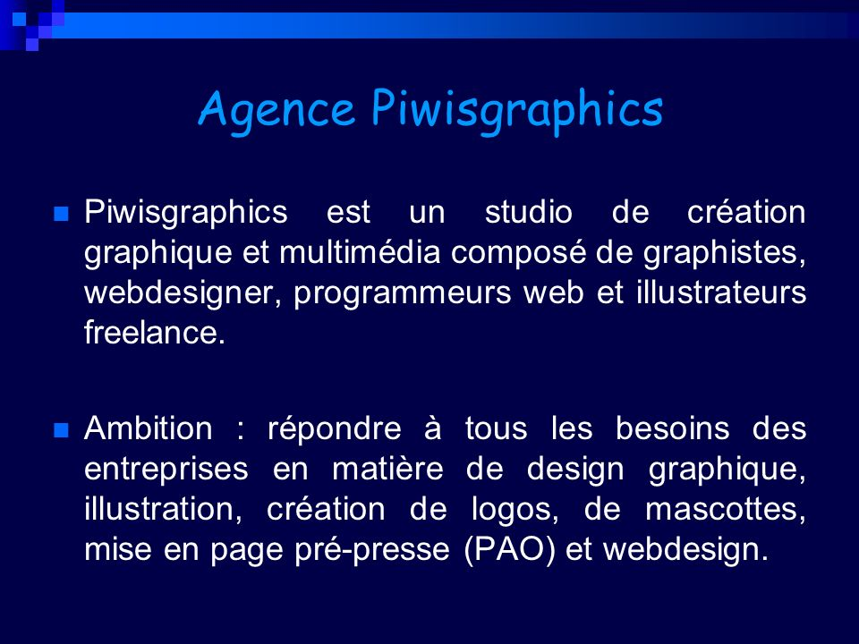 Agence Piwisgraphics