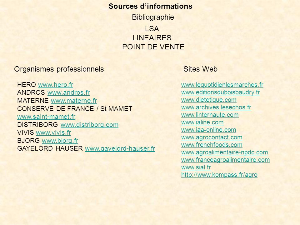 Sources d'informations Bibliographie