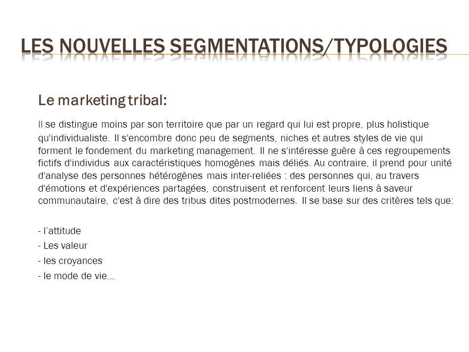 Les nouvelles segmentations/typologies
