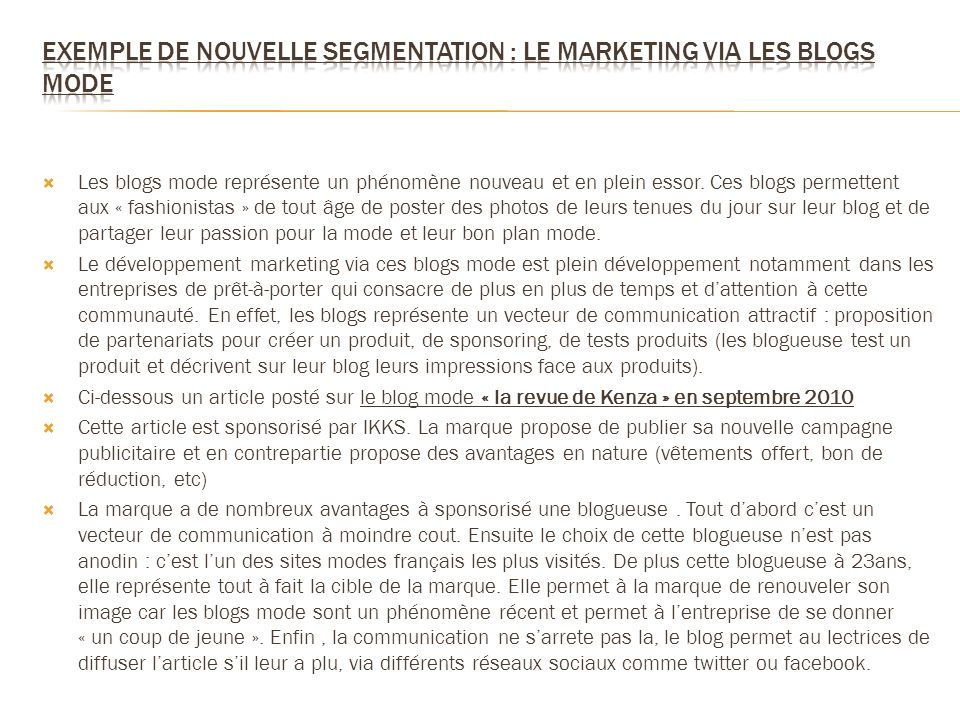 Exemple de nouvelle segmentation : le marketing via les blogs mode
