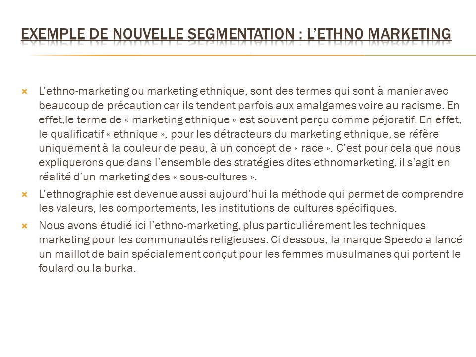 Exemple de nouvelle segmentation : l'ethno marketing