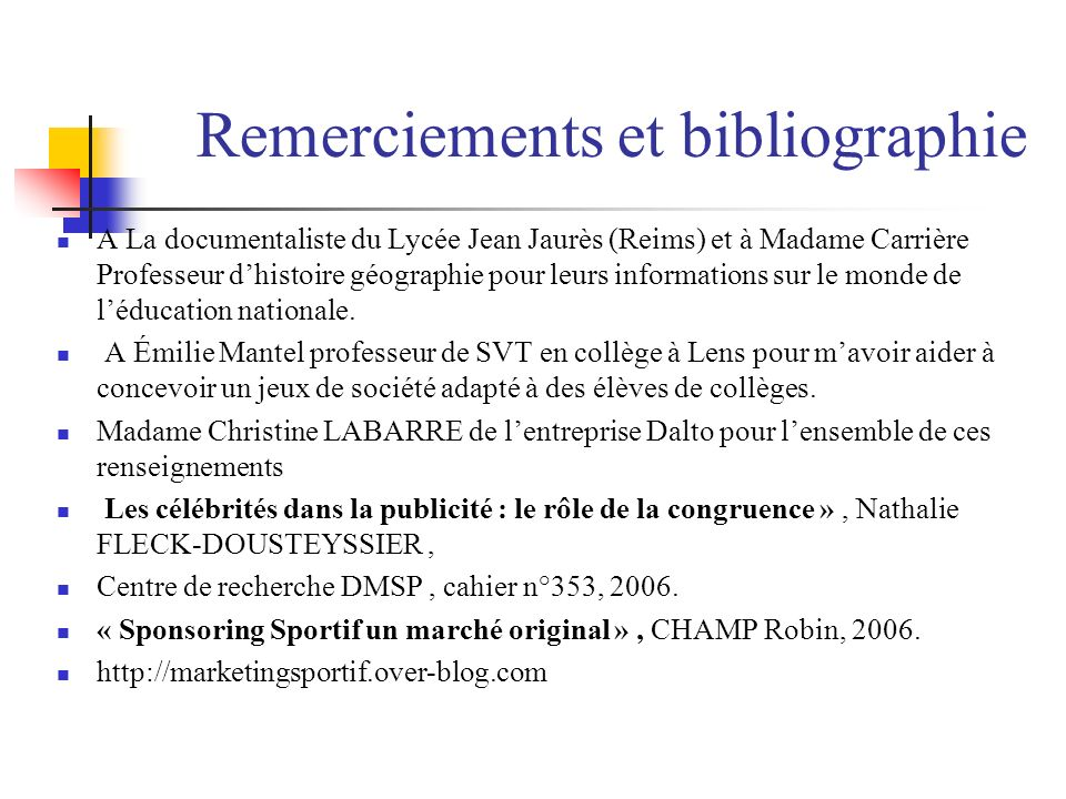 Remerciements et bibliographie
