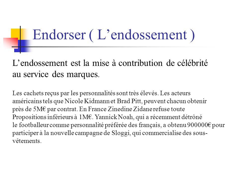 Endorser ( L'endossement )