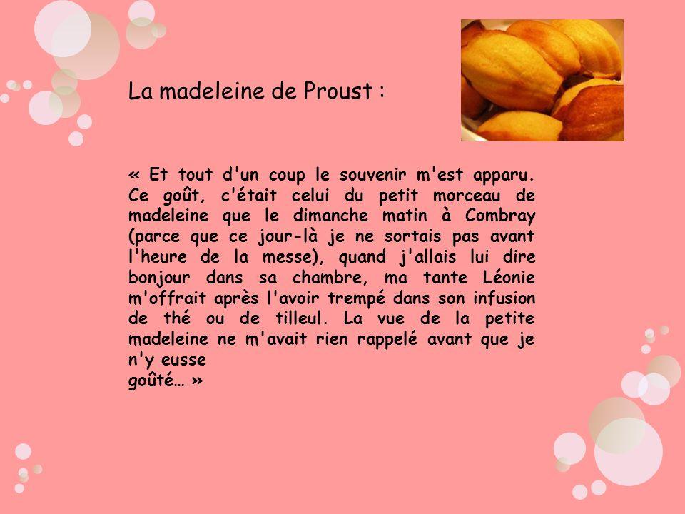 La madeleine de Proust :